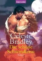 Celeste Bradley: Die schöne Schwindlerin ★★★★★