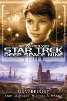 Andy Mangels: Star Trek - Die Welten von Deep Space Nine 03: Trill - Unvereinigt ★★★★★