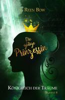 I. Reen Bow: Königreich der Träume - Sequenz 4: Die gütige Prinzessin ★★★★