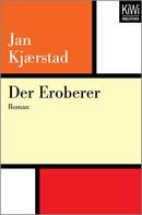 Jan Kjaerstad: Der Eroberer ★★★★