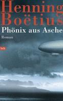 Henning Boëtius: Phönix aus Asche ★★★★