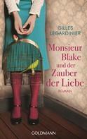 Gilles Legardinier: Monsieur Blake und der Zauber der Liebe ★★★★★