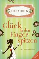 Elena Loren: Glück in den Fingerspitzen ★★★★