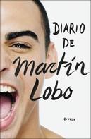 Martín Lobo: Diario de Martín Lobo