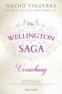 Nacho Figueras: Die Wellington-Saga - Versuchung ★★★★