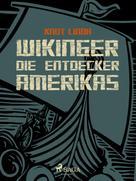 Knut Lindh: Wikinger - Die Entdecker Amerikas ★★★★