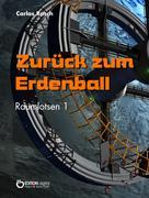 Carlos Rasch: Zurück zum Erdenball ★