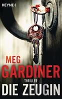 Meg Gardiner: Die Zeugin ★★★★
