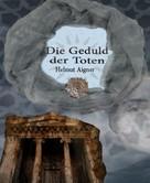 Helmut Aigner: Die Geduld der Toten
