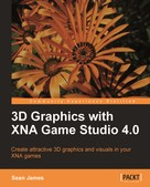 Sean James: 3D Graphics with XNA Game Studio 4.0