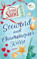 Lena Sand: Seewind und Champagnerküsse ★★