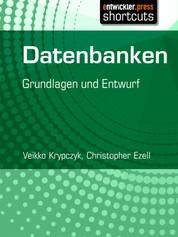 Datenbanken - Grundlagen und Entwurf
