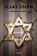 Agnes Christofferson: Elsas Stern. Ein Holocaust-Drama ★★★★★