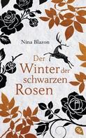 Nina Blazon: Der Winter der schwarzen Rosen ★★★★★