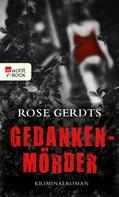 Rose Gerdts: Gedankenmörder ★★★★