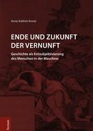 Anne-Kathrin Krone: Ende und Zukunft der Vernunft