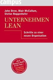 Unternehmen Lean - Schritte zu einer neuen Organisation