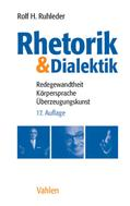 Rolf H. Ruhleder: Rhetorik & Dialektik ★★★★★