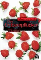 Monika Feth: Der Erdbeerpflücker ★★★★