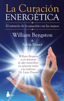 William Bengston: La curación energética