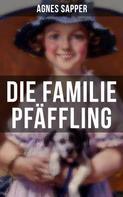 Agnes Sapper: Die Familie Pfäffling