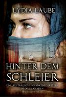 Lydia Laube: Hinter dem Schleier ★★★★