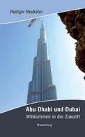 Rüdiger Neukäter: Abu Dhabi und Dubai ★★★★
