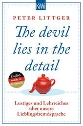 The devil lies in the detail - Lustiges und Lehrreiches über unsere Lieblingsfremdsprache