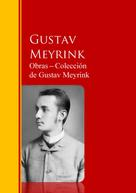 Gustav Meyrink: Obras ─ Colección de Gustav Meyrink