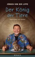 Jürgen von der Lippe: Der König der Tiere ★★★
