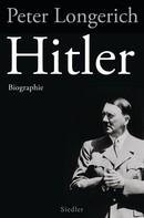 Peter Longerich: Hitler ★★★★★