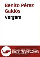 Benito Pérez Galdós: Vergara
