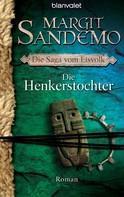 Margit Sandemo: Die Henkerstochter ★★★★★