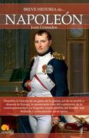 Juan Antonio Granados Loureda: Breve historia de Napoleón