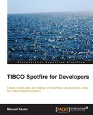 Manuel Xavier: TIBCO Spotfire for Developers