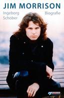 Ingeborg Schober: Jim Morrison ★★★★