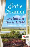 Sofie Cramer: Der Himmel über der Heide ★★★★