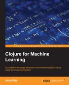 Akhil Wali: Clojure for Machine Learning