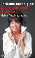 Christine Rocchigiani: K.o. nach zwölf Runden ★★★★