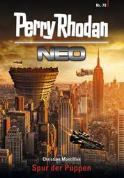 Perry Rhodan Neo 79: Spur der Puppen - Staffel: Protektorat Erde 7 von 12