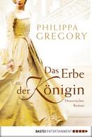 Philippa Gregory: Das Erbe der Königin ★★★★