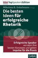 Nikolaus B. Enkelmann: Die besten Ideen für erfolgreiche Rhetorik ★★★