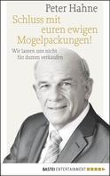 Peter Hahne: Schluss mit euren ewigen Mogelpackungen! ★★★★