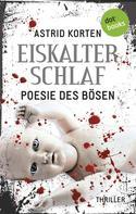Astrid Korten: EISKALTER SCHLAF: Poesie des Bösen ★★★