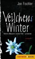 Joe Fischler: Veilchens Winter ★★★★