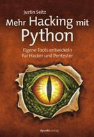 Justin Seitz: Mehr Hacking mit Python ★★★★