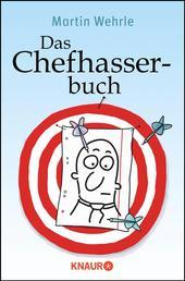 Das Chefhasserbuch