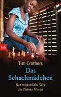 Tim Crothers: Das Schachmädchen ★★★★