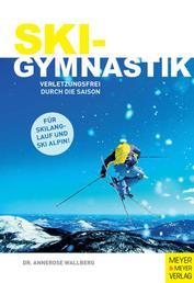 Skigymnastik - Verletzungsfrei durch die Saison