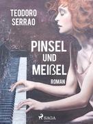 Teodoro Serrao: Pinsel und Meißel